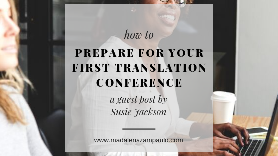 How to prepare for attending your first translation conference