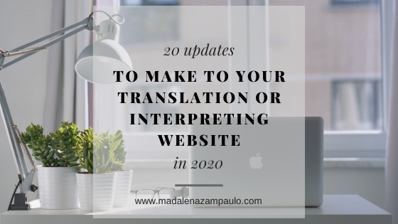 20 Updates to Make to Your Translation or Interpreting Website in 2020.png