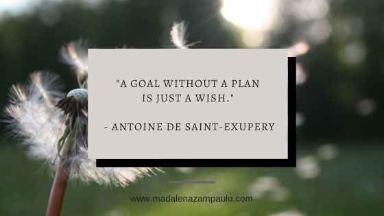 Quote - _A goal without a plan is just a wish._ - Antoine de Saint-Exupery.png