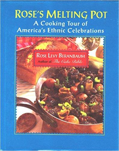 Rose Levy Beranbaum's Melting Pot ethnic recipes.jpg