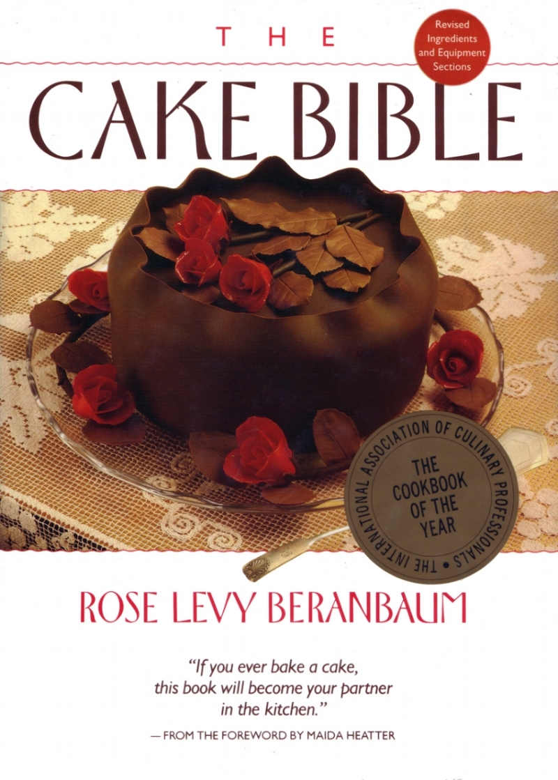 The Cake Bible 54th printing go-to-cake-cookbook.jpg