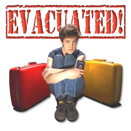 Evacuated!