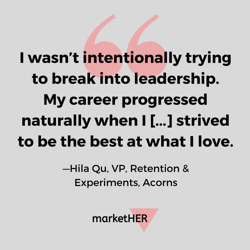 herstory-hila-qu-acorns-breaking-into-leadership.png