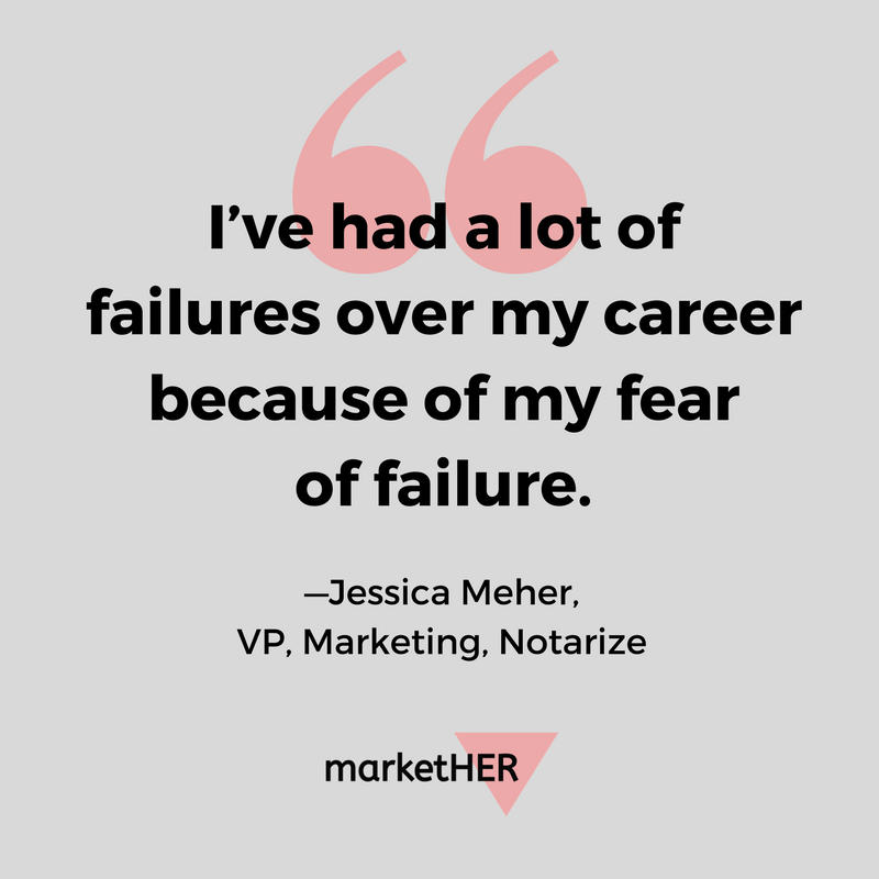 herstory-jessica-meher-notarize-fear-of-failure.png