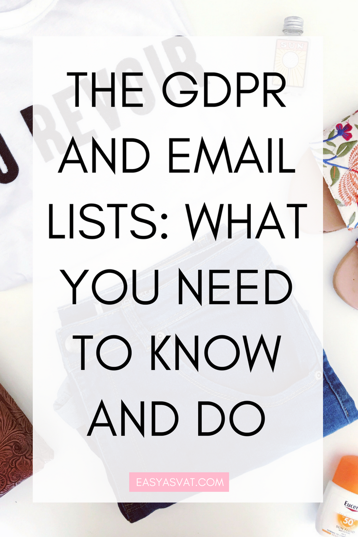 THE GDPR AND EMAIL LISTS_ WHAT YOU NEED TO KNOW AND DO.png