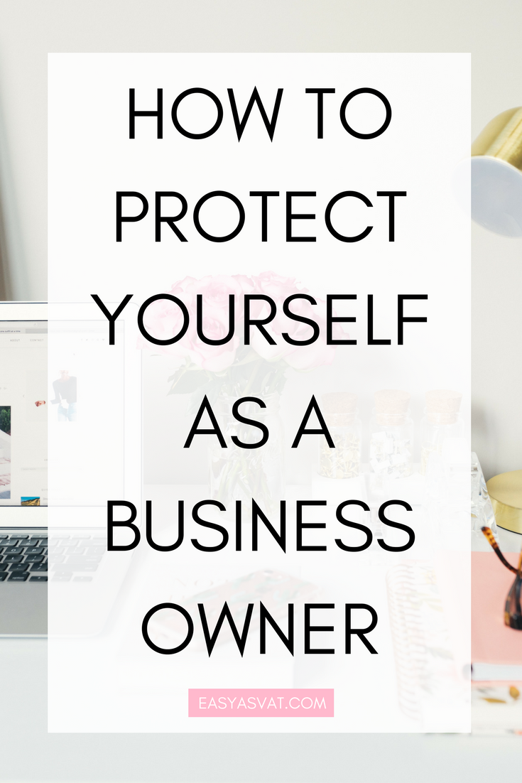 How to protect yourself as a business owner   Easy As VAT   UK financial coach for female business owners