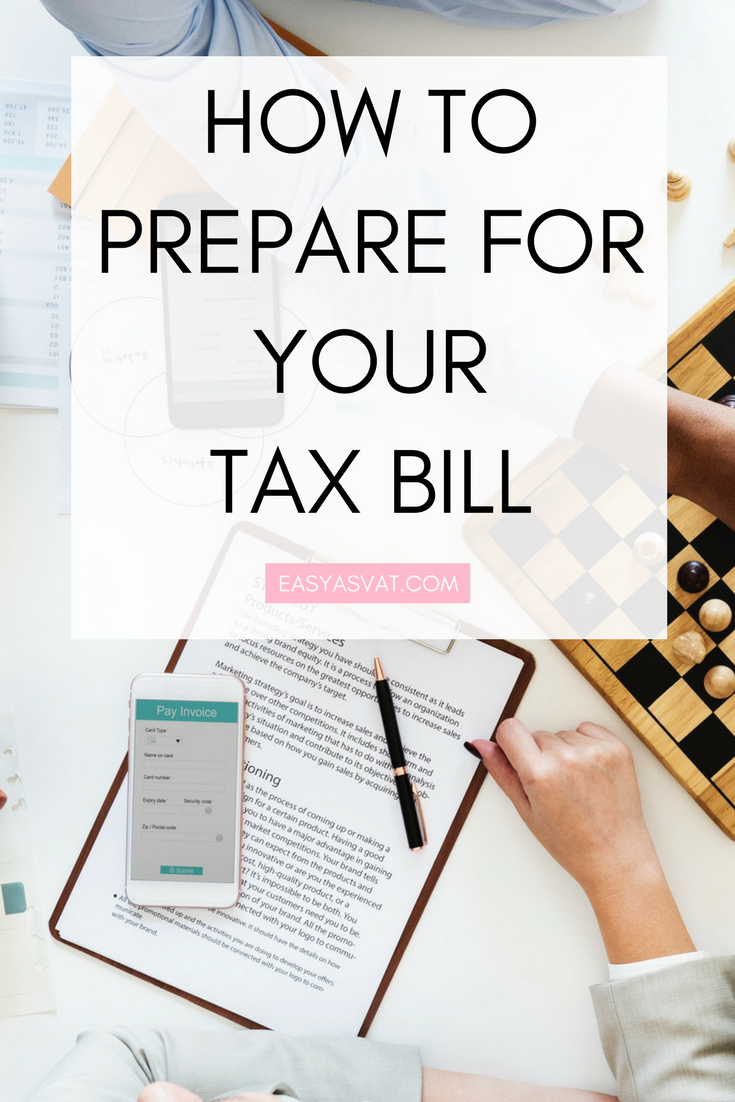 How to prepare for your tax bill.| Easy As VAT | UK financial coach for female business owners