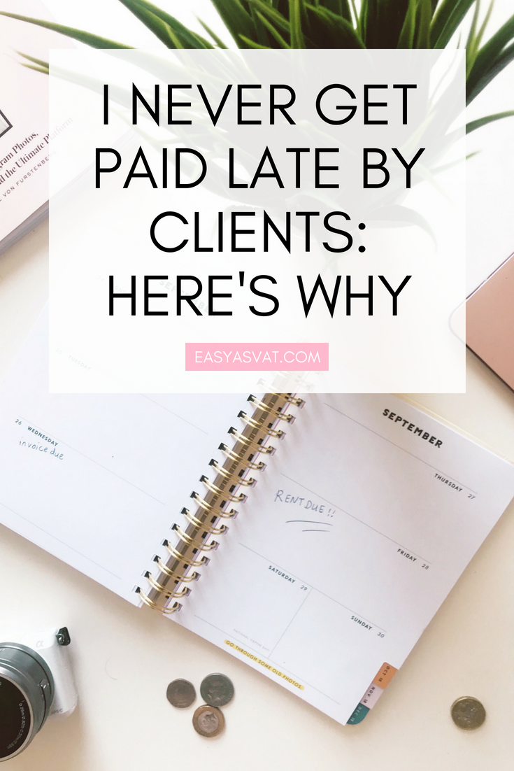 I NEVER GET PAID LATE BY CLIENTS_ HERE'S WHY| Easy As VAT | UK financial coach for female business owners