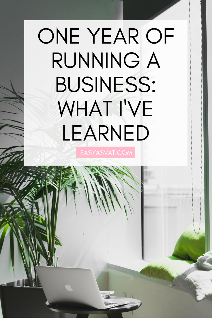 ONE YEAR OF RUNNING A BUSINESS_ WHAT I'VE LEARNED | Julia Day | Easy As VAT | UK financial coach for female business owners