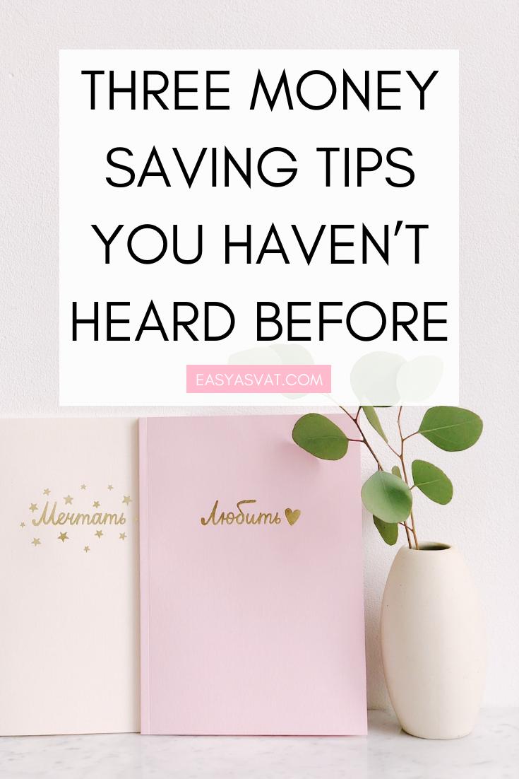 THREE MONEY SAVING TIPS YOU HAVEN'T HEARD BEFORE | Julia Day | Easy As VAT | UK financial coach for women