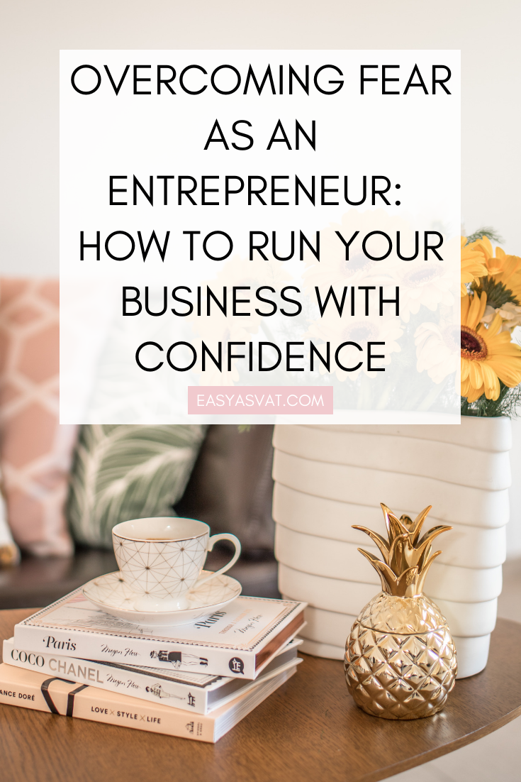 OVERCOMING FEAR AS AN ENTREPRENEUR_ HOW TO RUN YOUR BUSINESS WITH CONFIDENCE (1).png