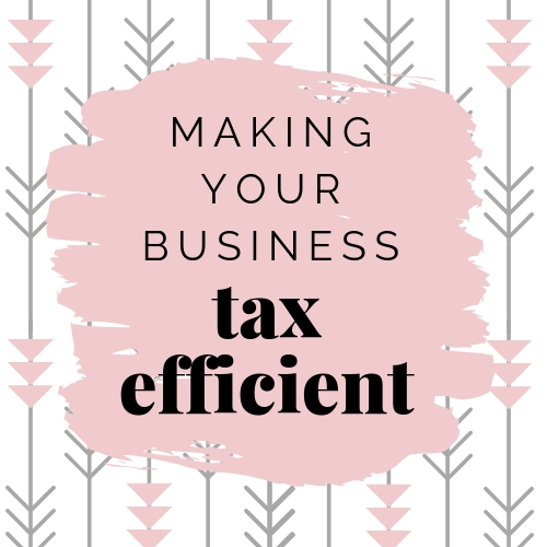 Making Your Business Tax Efficient (1).jpg