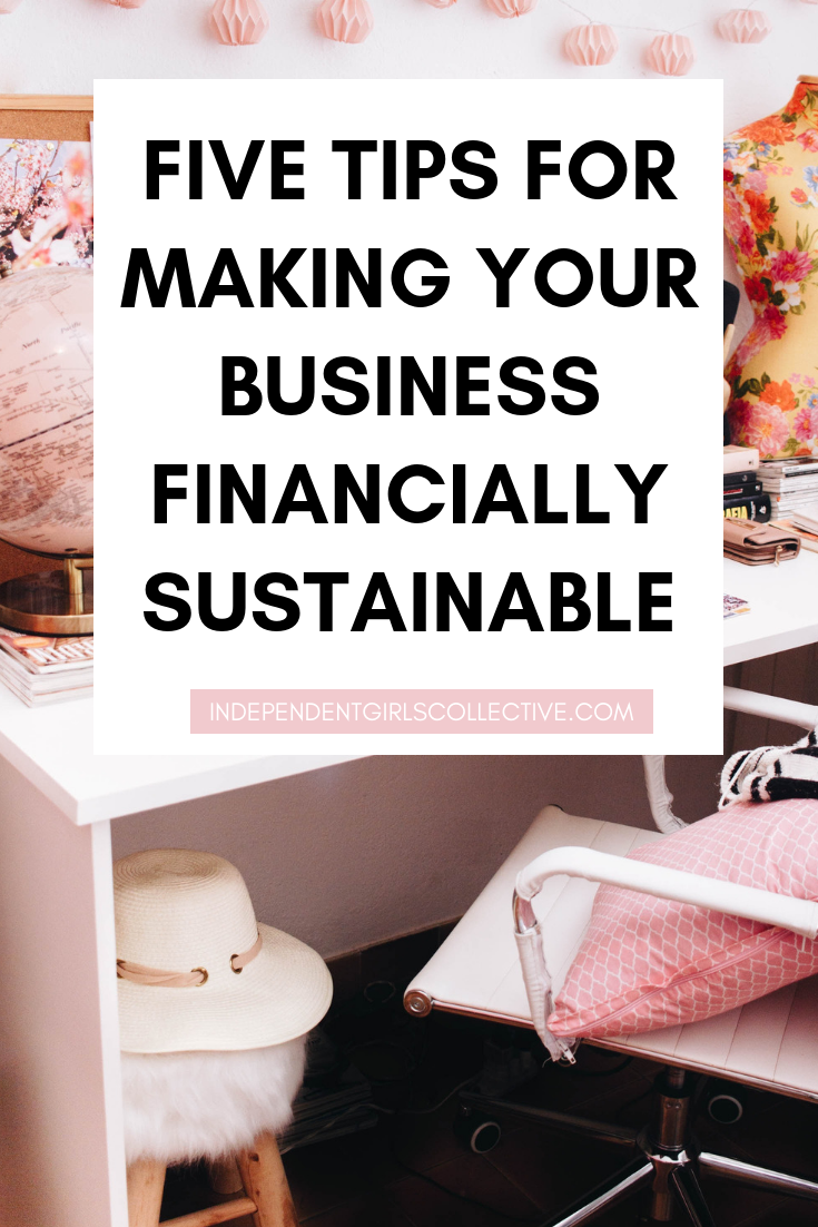 Five Tips for Making Your Business Financially Sustainable.png