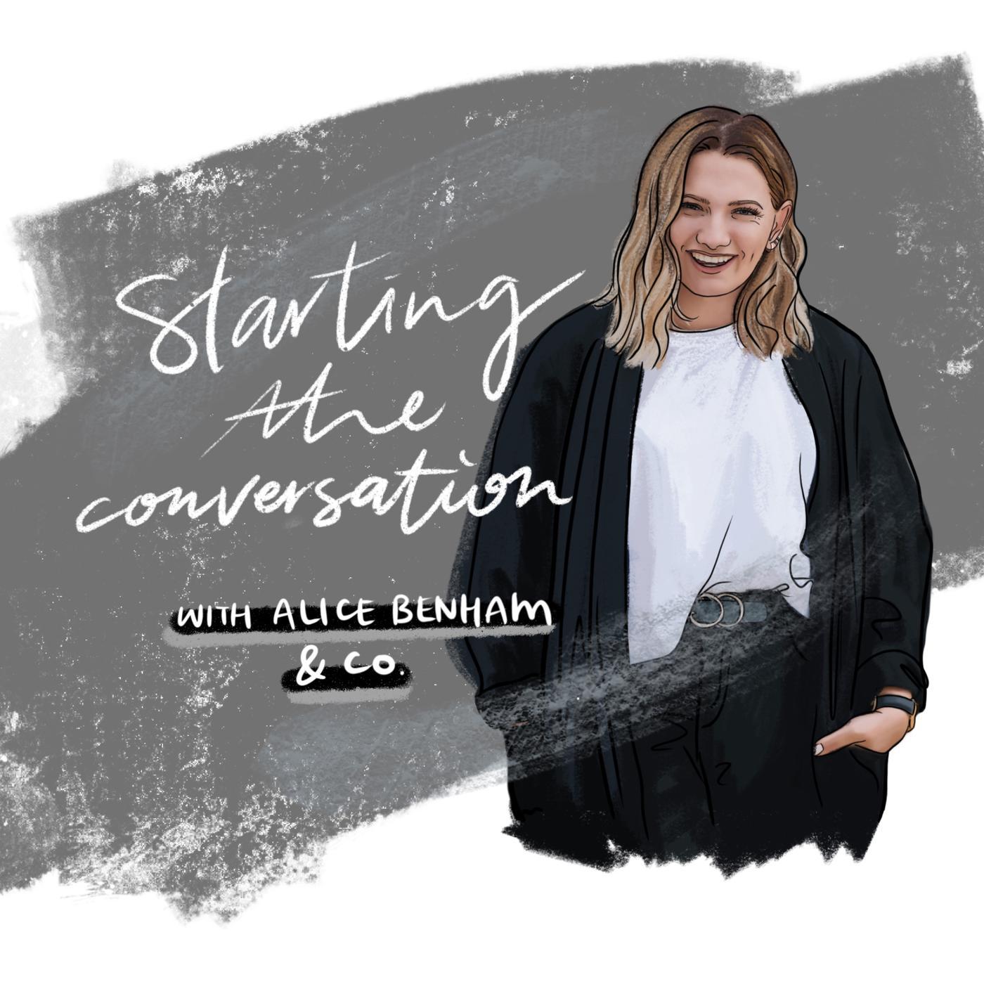 starting-the-conversation-alice-benham-ef_vdhtE5LM-KwrMI8ZXbST.1400x1400.jpg