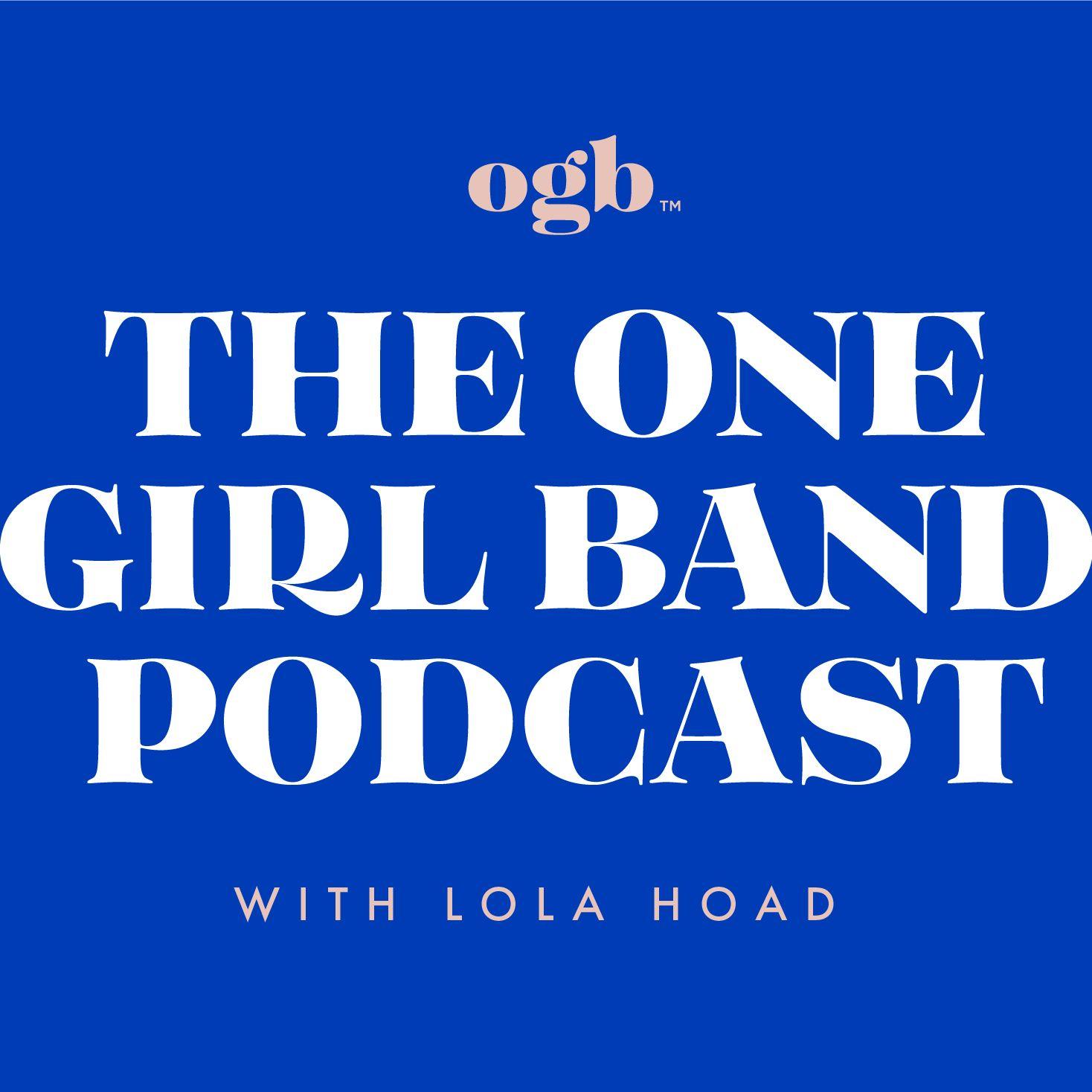 one girl band podcast.jpg