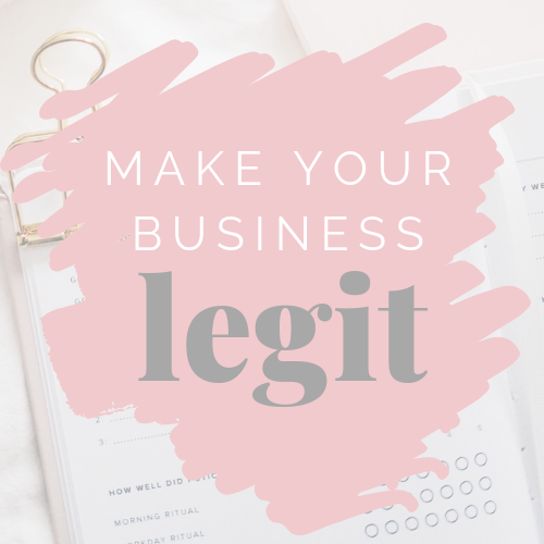 Make Your Business Legit - This course will help you set the foundations in your business and make sure that you're operating legally and that your work is protected.