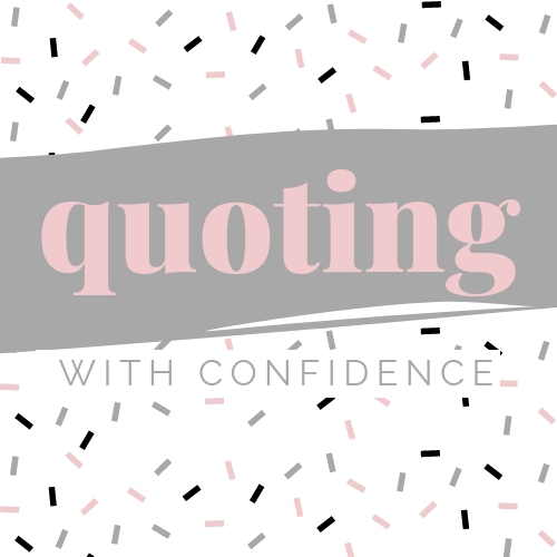 Quoting With Confidence - Are you sick of underpricing and overpromising? This course shows you how to build confidence in your pricing and how to put together a quote that has potential clients scrambling to work with you.