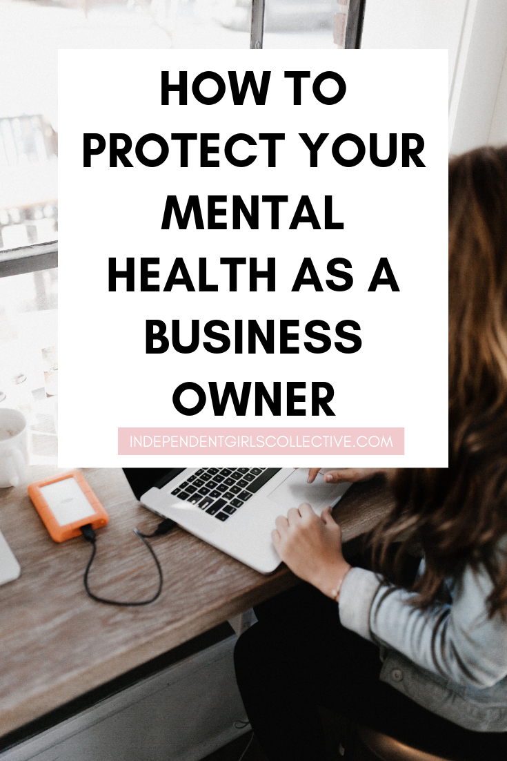 how to protect your mental health as a business owner (2).png
