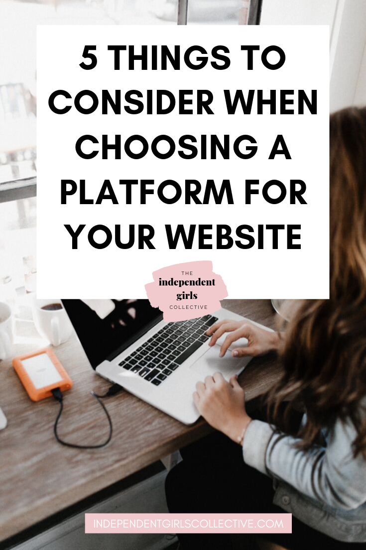 5 things to consider when choosing a platform for your website (1).png