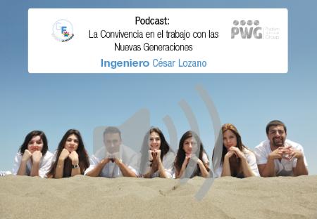 Podcast 01 - Convivencia con las Nuevas Generaciones