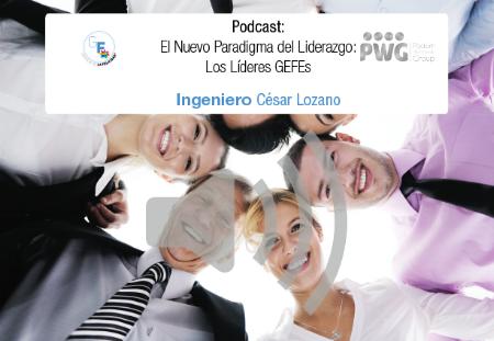 Podcast 02 - El Nuevo Paradigma de Liderazgo