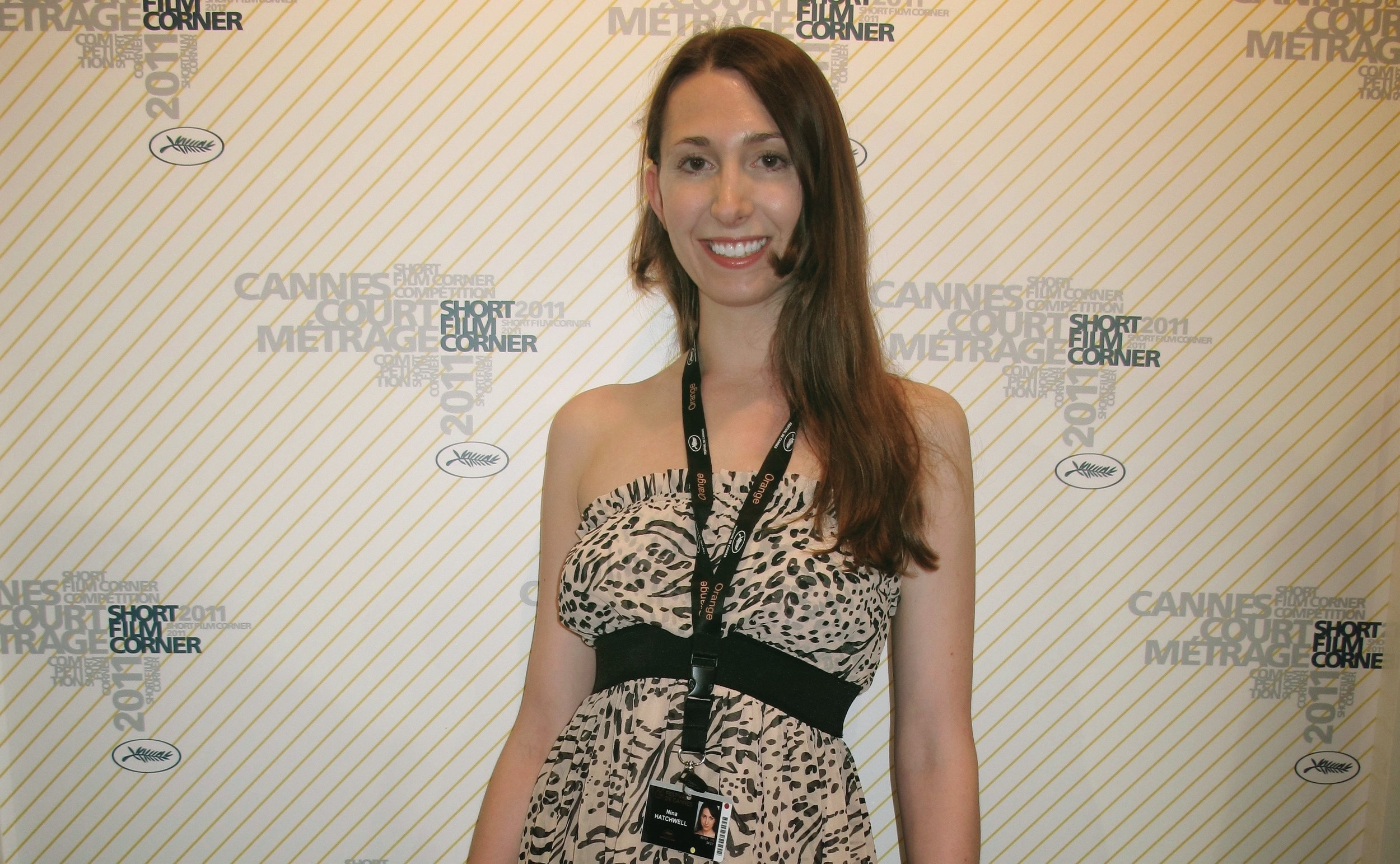 Huffington Post at Cannes Film Festival 2011 - Nina Hatchwell made her debute short film as writer/director You Look StunningWherein she plays the lead role Isabella.Ron Dicker gives her a mention in his article on How Young Film Makers Fund making films. Click here to leave site and go to article