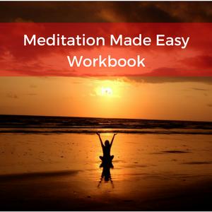 Meditation made easy workbook 300 X 300.png