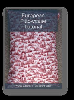 European Pillowcase Tutorial Exuberant Color