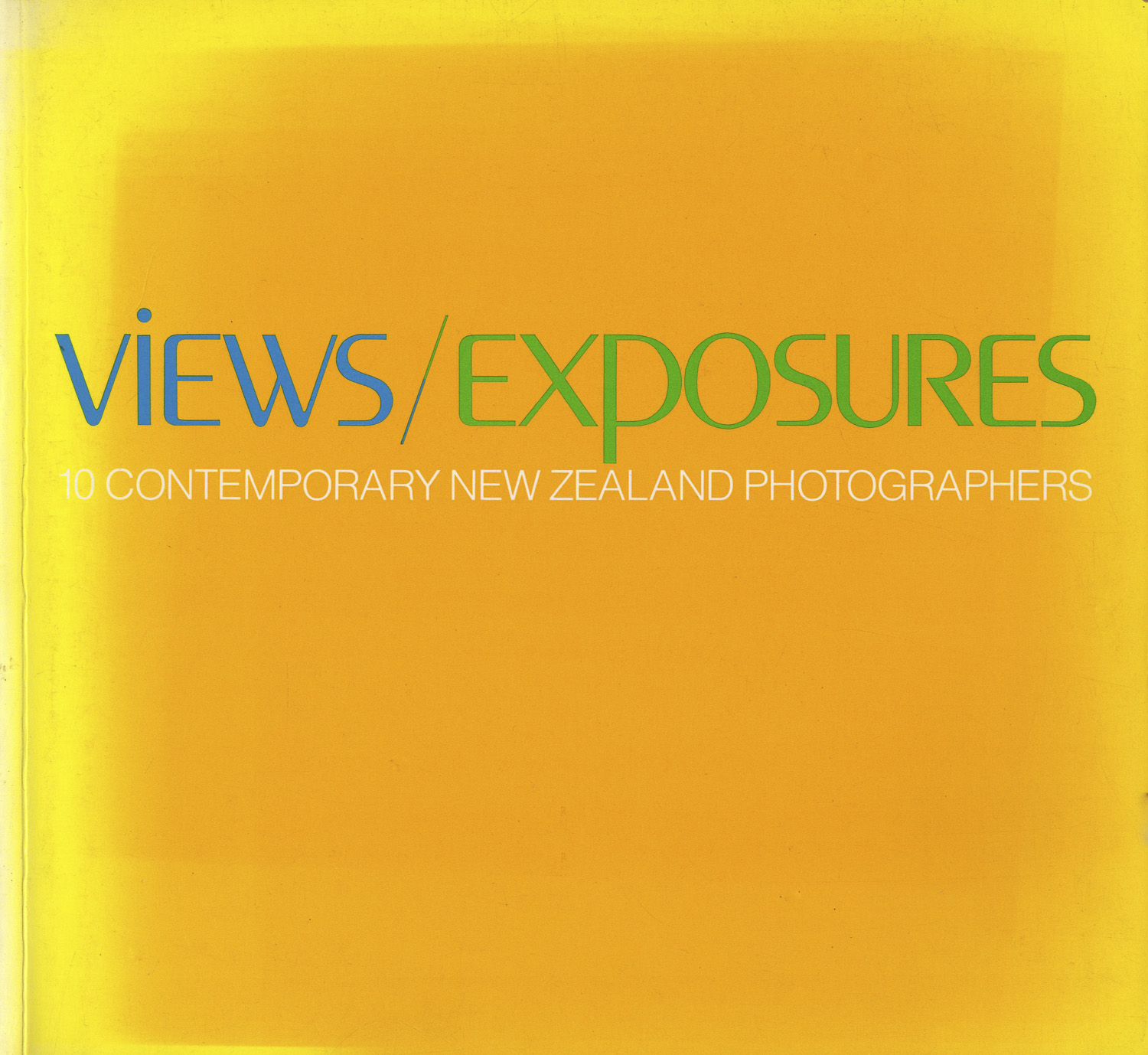 Views/Exposures - 10 Contemporary New Zealand Photographers. National Art Gallery, Wellington,1982. Catalogue for an exhibition of the same name curated by Peter Ireland.