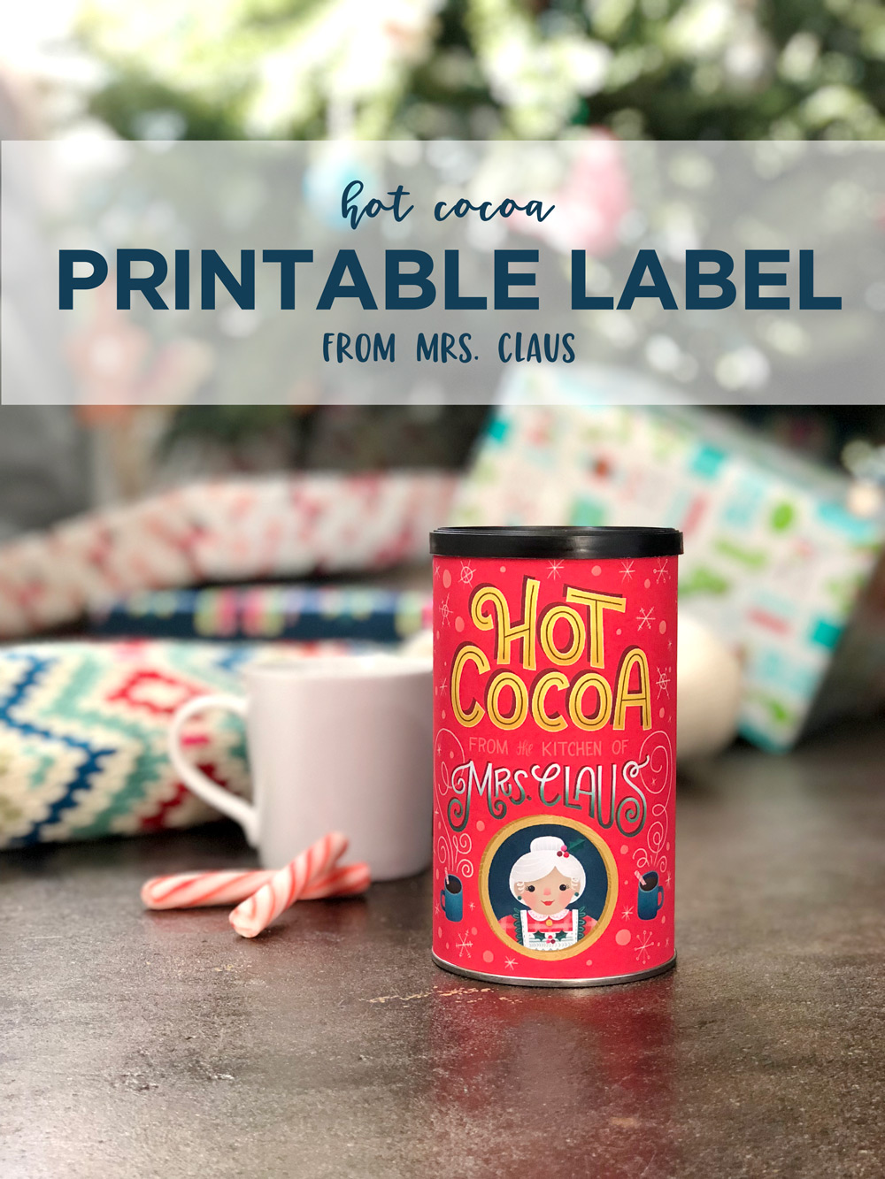 Hot Cocoa from Mrs. Claus printable | Home Again Creative