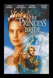 July 19: The Princess Bride