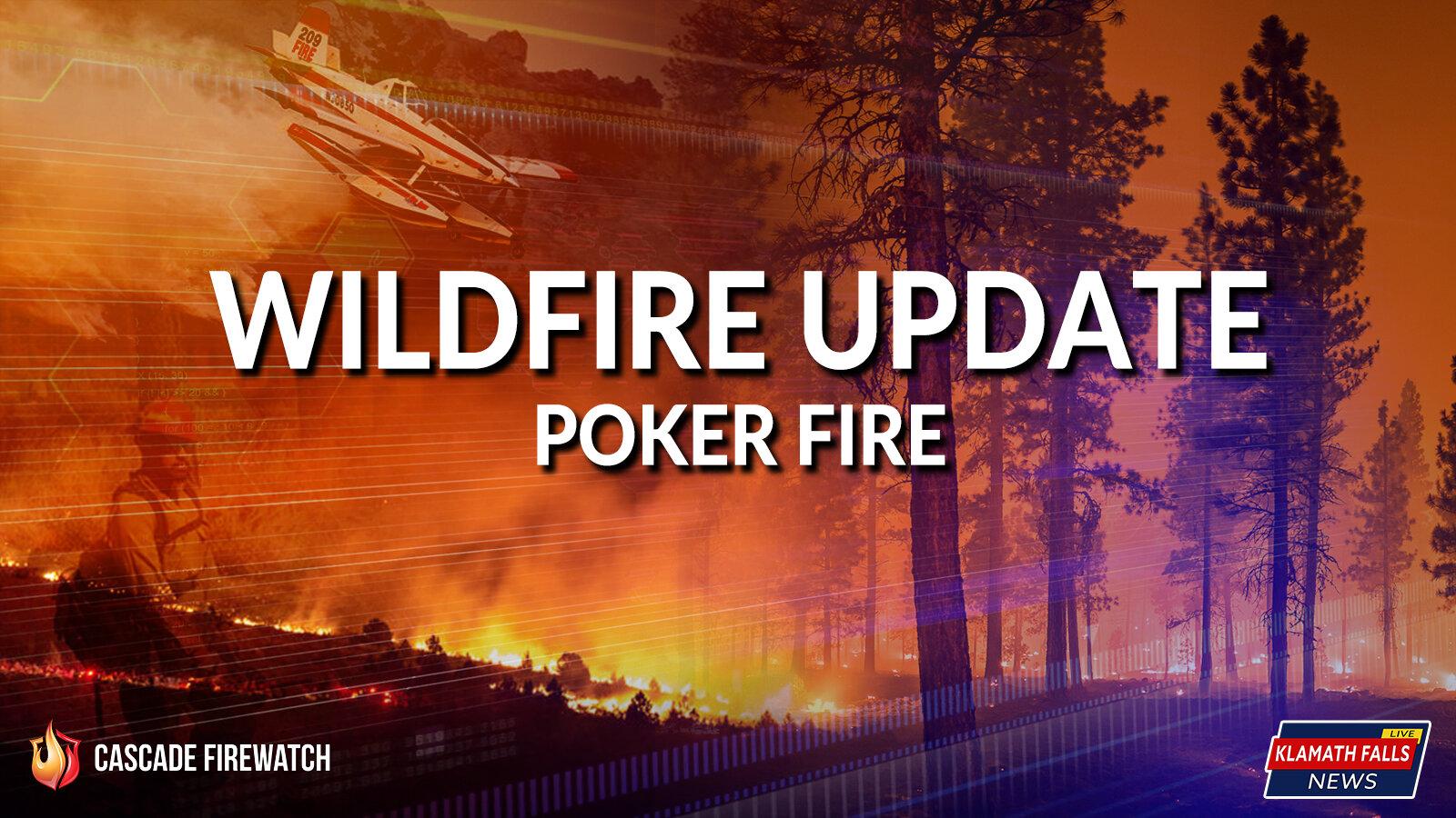 Poker Fire Update.jpg