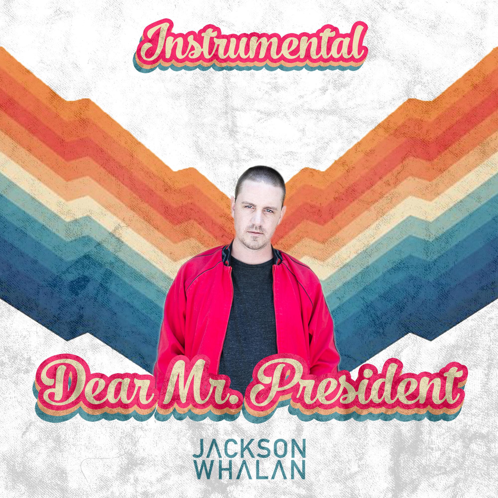 Dear-Mr-President-Instrumental
