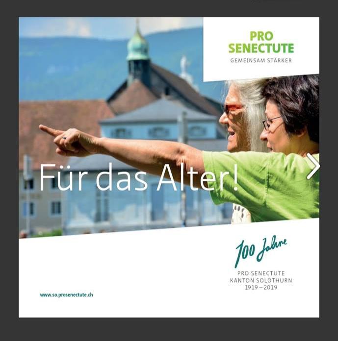 https://so.prosenectute.ch/de/ueber-uns/stiftung/100-Jahre-Pro-Senectute-Kanton-Solothurn.html?fbclid=IwAR0CgjtSzeaqOtsaqsiudpjKXdXEmbLz4p_nvGsH6wYNBd1wEERLvqpIig0