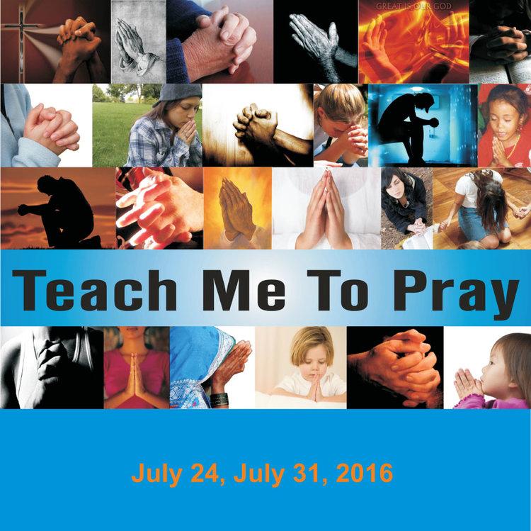 Teach Me to Pray -