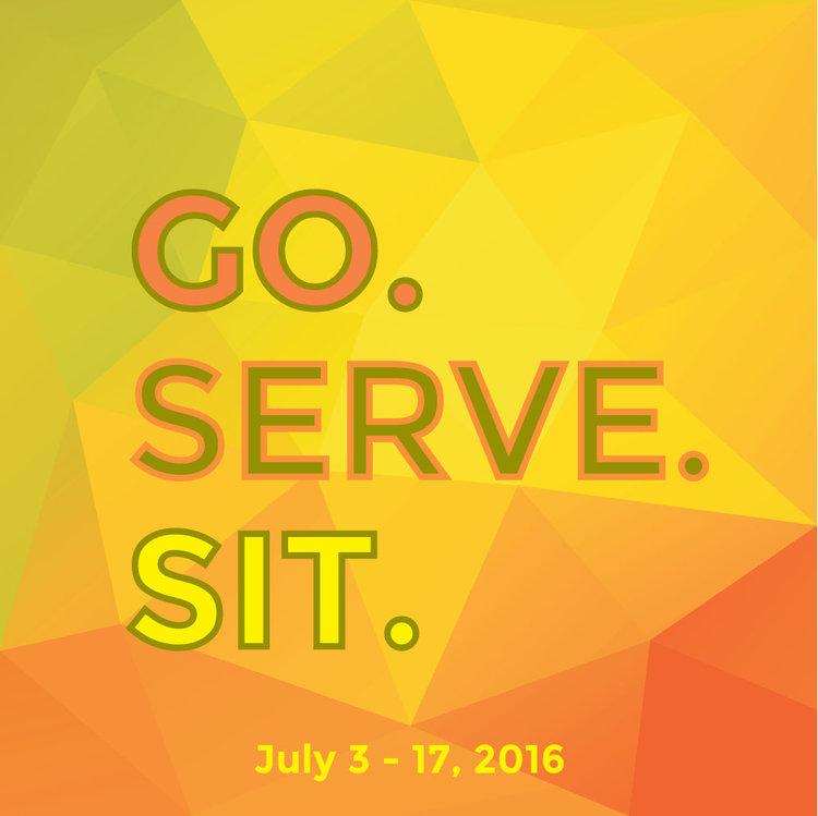 Go. Serve. Sit. -