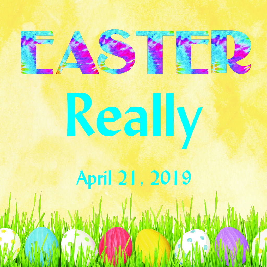 Easter Really -