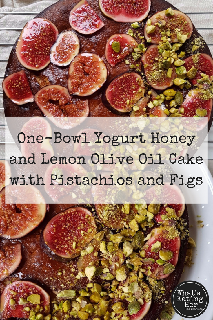 yogurt honey and lemon olive oil cake with pistachios and figs