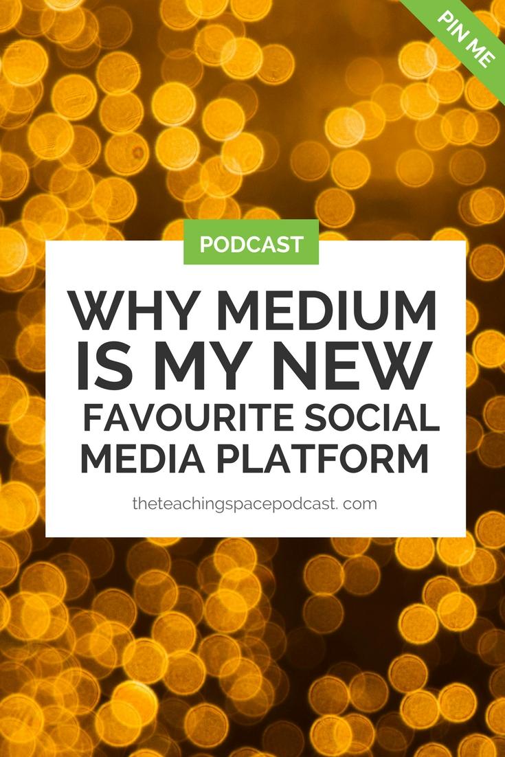Why Medium is my New Favourite Social Media Platform