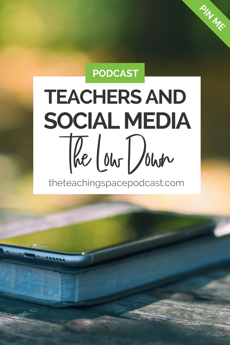Teachers and Social Media - The Low Down