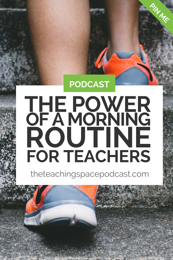 The Power of a Morning Routine for Teachers