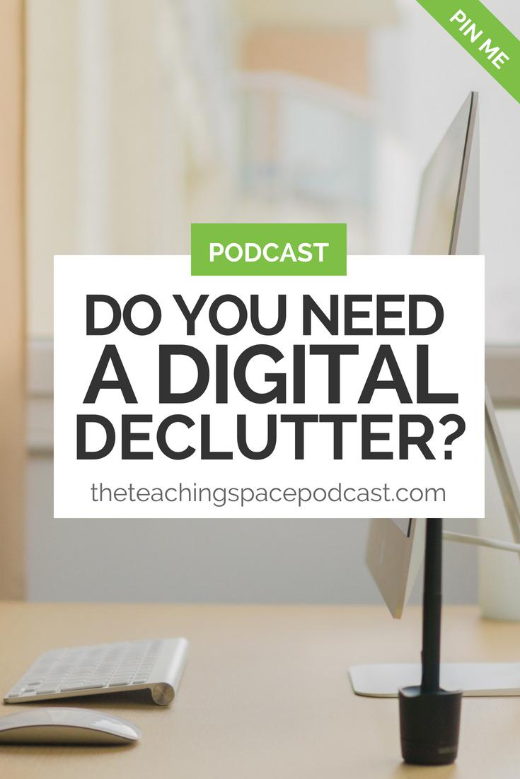 Do You Need A Digital Declutter?