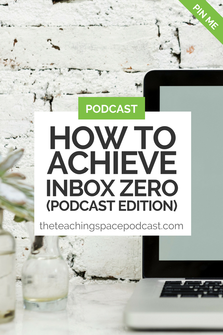 How to Achieve Inbox Zero (The Podcast Edition)