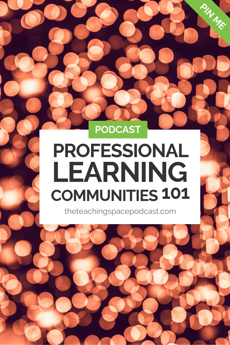 Professional Learning Communities 101
