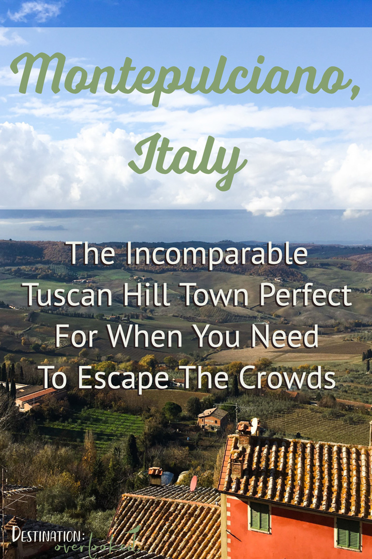 Montepulciano, Italy: The Incomparable Tuscan Hill Town Perfect For When You Need to Escape The Crowds #europetravel #tuscany #Italy