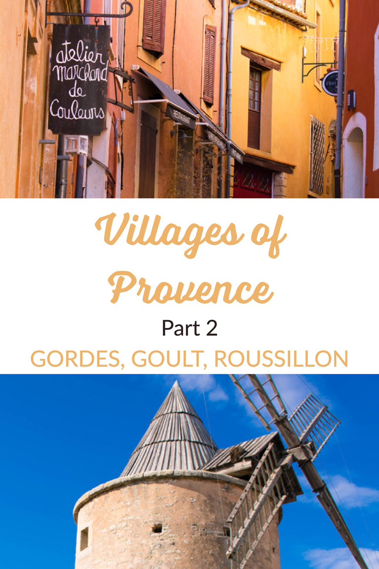Villages of Provence Part 2: Gordes, Goult, Roussillon