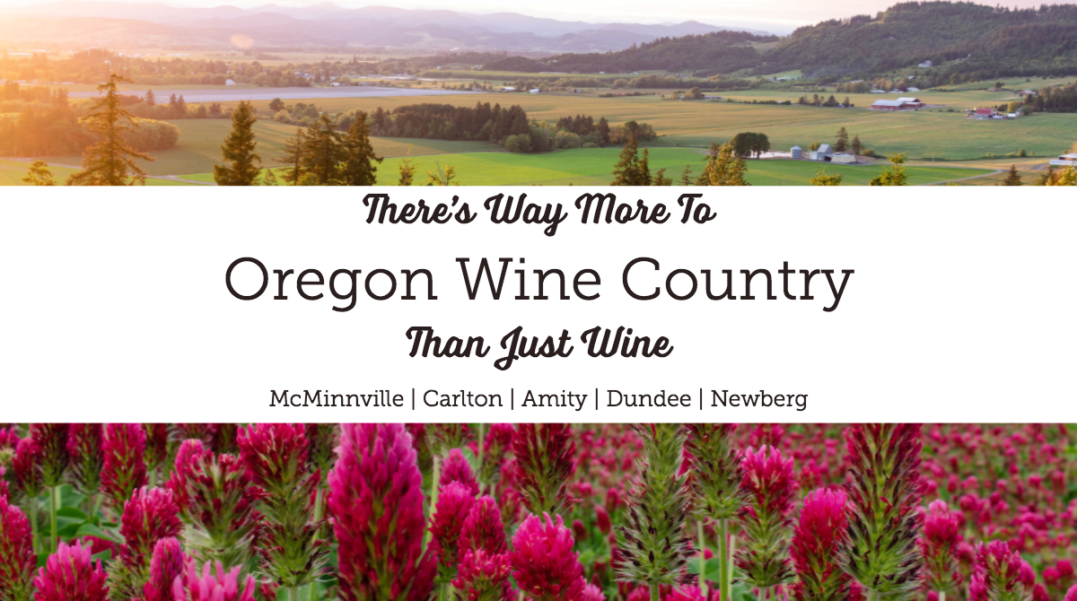 There's Way More To Oregon Wine Country Than Just Wine | Portland, Oregon | McMinnville | Carlton | Amity | Dundee | Newberg