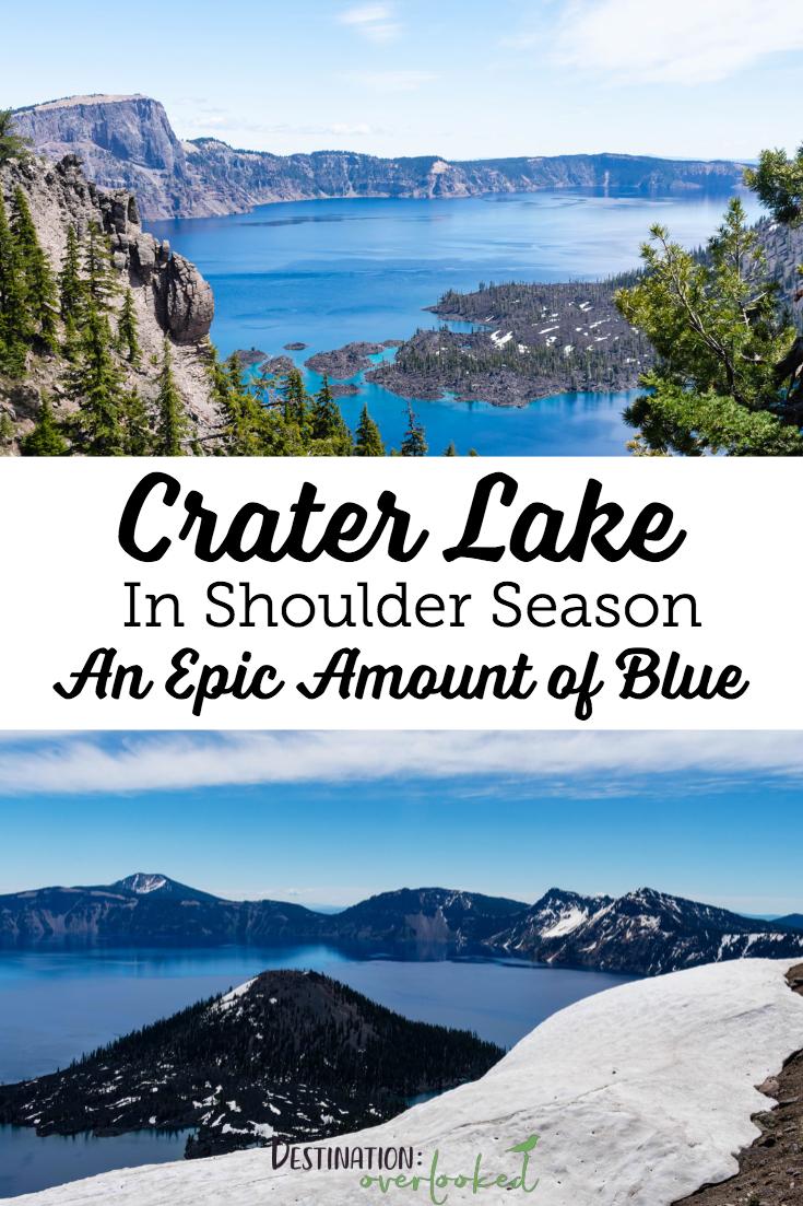 Crater Lake in Shoulder Season: An Epic Amount of Blue | Crater Lake National Park | Oregon, USA #nationalparks #craterlake #oregontravel #usatravel #travelblogger