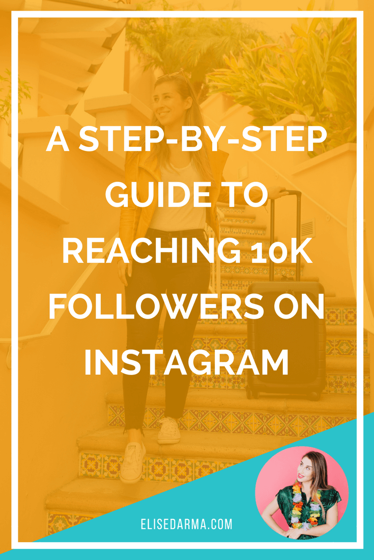 A step by step guide to reaching 10k followers on instagram