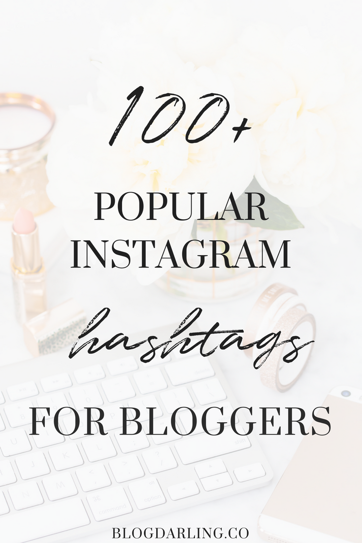 100 instagram hashtags for bloggers